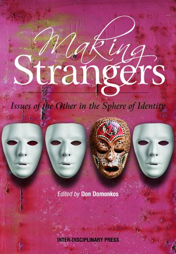 9781848881419: Making Strangers: Issues of the Other in the Sphere of Identity