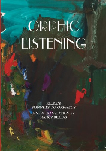 9781848882072: Orphic Listening: Rilke's Sonnets to Orpheus, a New Translation