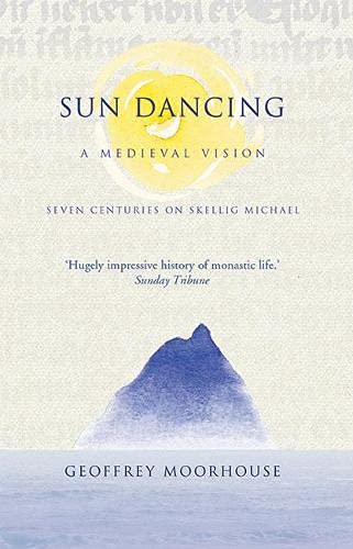 9781848890046: Sun Dancing: A Medieval Vision