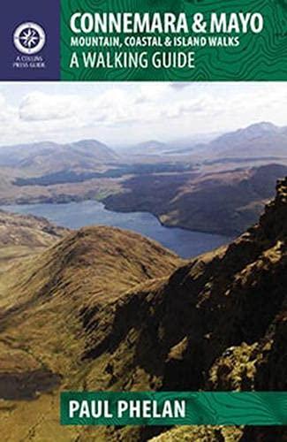 Connemara & Mayo: Mountain, Coastal & Island Walks: Paul Phelan