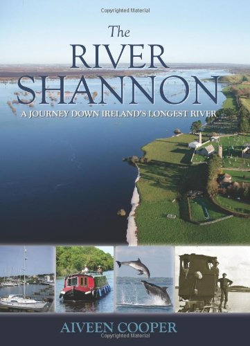 9781848891074: The River Shannon: A Journey Down Ireland's Longest River