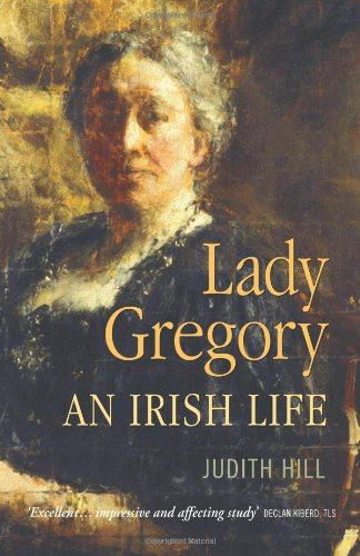 9781848891104: Lady Gregory: An Irish Life
