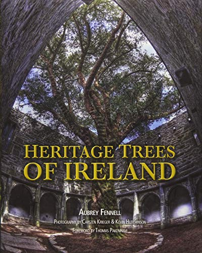 Heritage Trees of Ireland: Aubrey Fennell