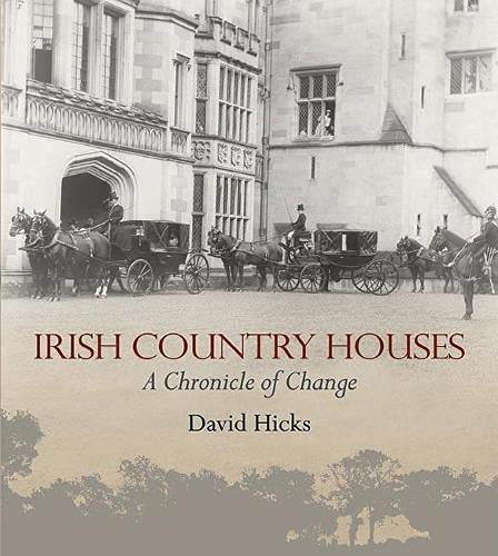 9781848891616: Irish Country Houses: A Chronicle of Change