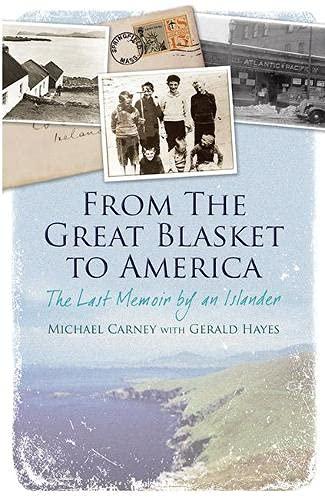 9781848891654: From the Great Blasket to America: The Last Memoir by an Islander