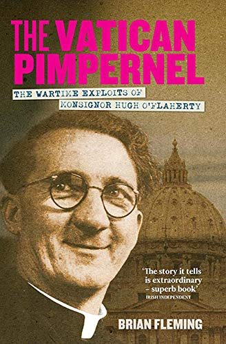 9781848892095: The Vatican Pimpernel: The Wartime Exploits of Monsignor Hugh O'Flaherty