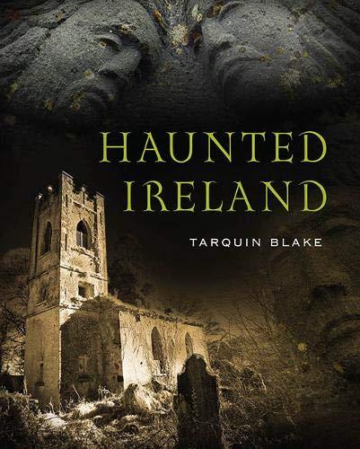 Haunted Ireland: Tarquin Blake