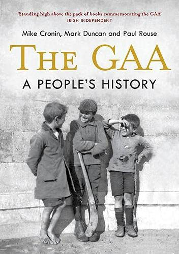 9781848892255: The GAA: A People's History