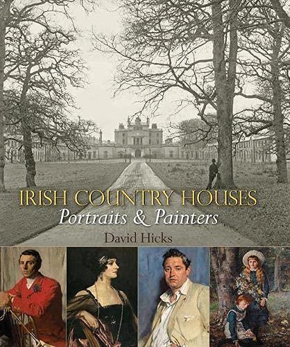 Irish Country Houses: Portraits & Painters: David Hicks