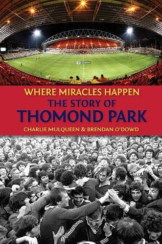 9781848892552: The Story of Thomond Park