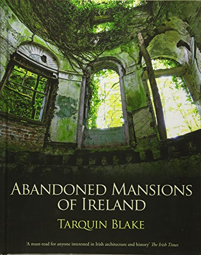 9781848892781: Abandoned Mansions of Ireland