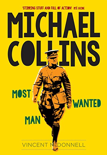 9781848893191: Michael Collins: Most Wanted Man