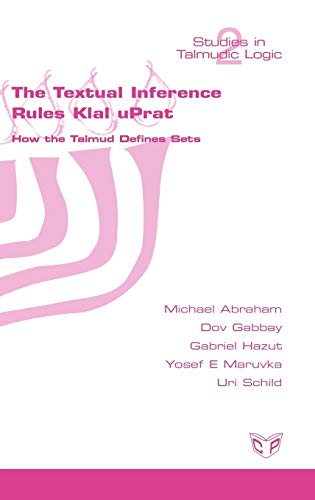 9781848900011: The Textual Inference Rules Klal Uprat. How the Talmud Defines Sets (Hebrew Edition)