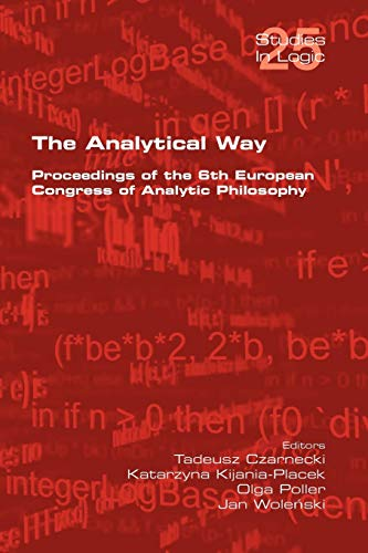 The Analytical Way. Proceedings of the 6th: Tadeusz Czarnecki [Editor];