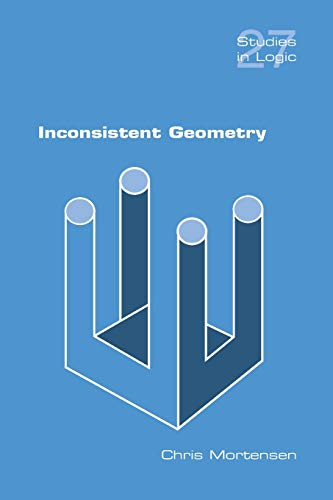 9781848900226: Inconsistent Geometry (Studies in Logic)
