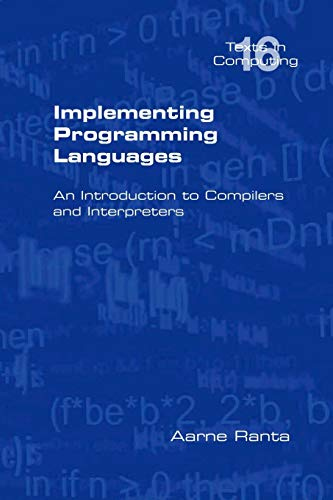 9781848900646: Implementing Programming Languages. an Introduction to Compilers and Interpreters (Texts in Computing)