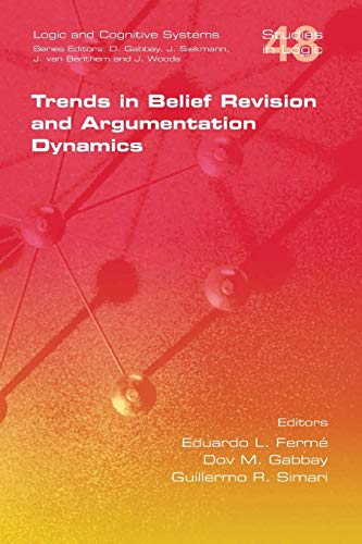 9781848900653: Trends in Belief Revision and Argumentation Dynamics (Studies in Logic)
