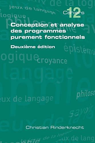 9781848900769: Conception et analyse des programmes purement fonctionnels (French Edition)