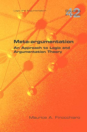 Meta-argumentation. An Approach to Logic and Argumentation: M. A. Finocchiaro