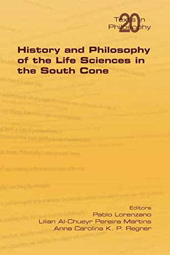History and Philosophy of Life Sciences in the South Cone