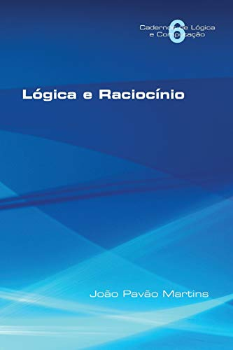 Logica E Raciocinio: Joao Pavao Martins