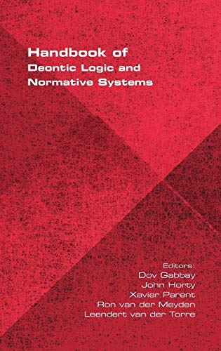 9781848901285: Handbook of Deontic Logic and Normative Systems