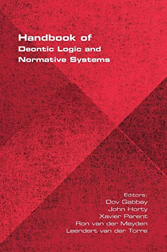 9781848901322: Handbook of Deontic Logic and Normative Systems