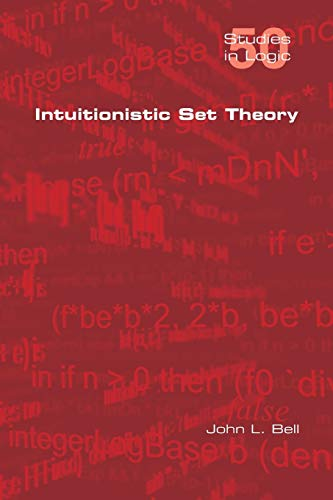 9781848901407: Intuitionistic Set Theory