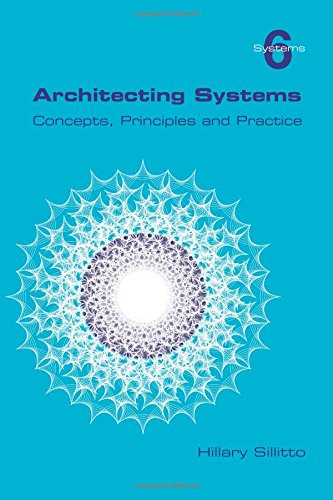 9781848901544: Architecting Systems. Concepts, Principles and Practice