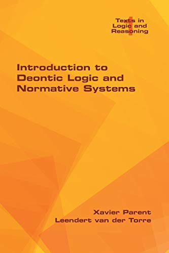 9781848902695: Introduction to Deontic Logic and Normative Systems