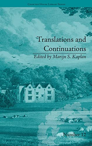 Translations and Continuations: Riccoboni and Brooke, Graffigny and Roberts (Chawton House Library:...
