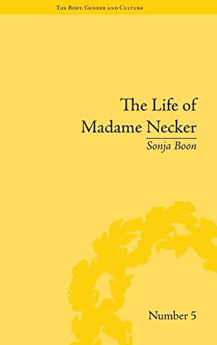 The Life of Madame Necker: Sin, Redemption and the Parisian Salon (Hardback): Sonja Boon