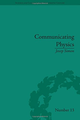 9781848931305: Communicating Physics: The Production, Circulation and Appropriation of Ganot's Textbooks in France and England, 1851-1887 (Science & Culture in the Nineteenth Century)