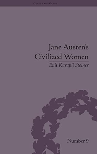 9781848931770: Jane Austen's Civilized Women: Morality, Gender and the Civilizing Process (Gender and Genre) (Volume 5)