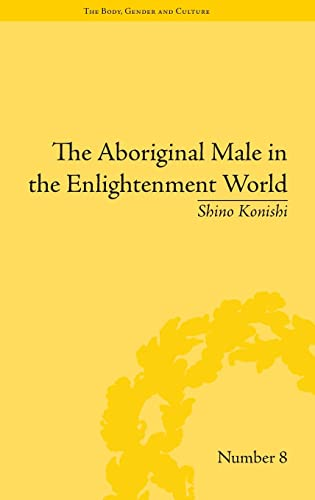 9781848932166: The Aboriginal Male in the Enlightenment World (