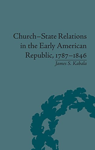 9781848933149: Church-State Relations in the Early American Republic, 1787-1846