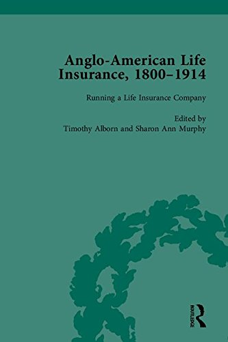 Anglo-American Life Insurance, 1800-1914: Murphy, Sharon Ann