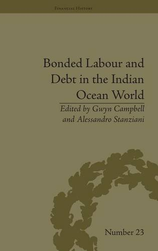 Bonded Labour and Debt in the Indian Ocean World: Campbell,Gwyn