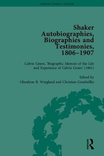 Shaker Autobiographies, Biographies and Testimonies, 1806-1907 (American Communal Societies)