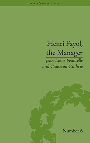9781848934191: Henri Fayol, the Manager (Studies in Business History)