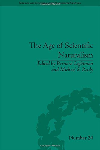 9781848934634: The Age of Scientific Naturalism: Tyndall and His Contemporaries (Science and Culture in the Nineteenth Century)