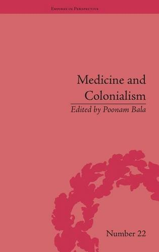 9781848934658: Medicine and Colonialism: Historical Perspectives in India and South Africa (Empires in Perspective)