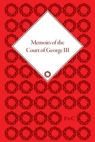 9781848934696: Memoirs of the Court of George III