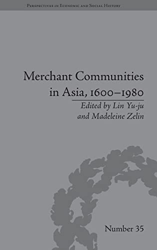 9781848934863: Merchant Communities in Asia, 1600–1980 (Perspectives in Economic and Social History)