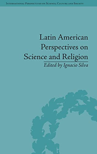 9781848934993: Latin American Perspectives on Science and Religion (International Perspective on Science, Culture and Society)