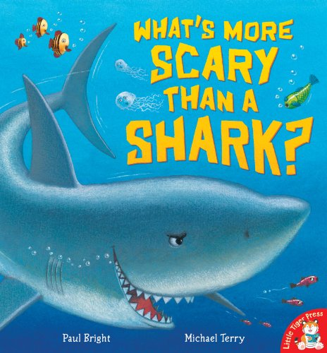 9781848950313: What's More Scary Than a Shark?