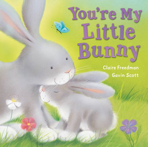 9781848950375: You're My Little Bunny