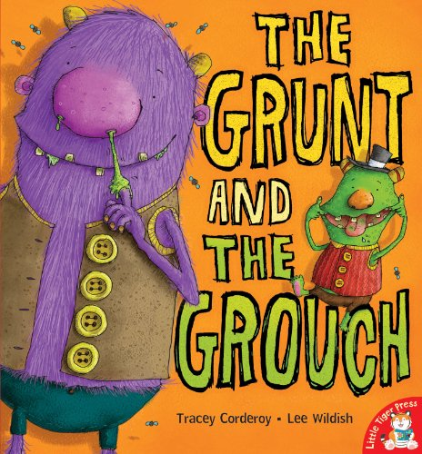 9781848950511: The Grunt and the Grouch