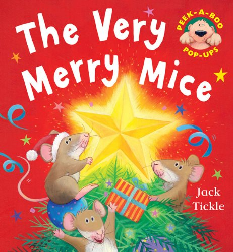 The Very Merry Mice: Tickle, Jack