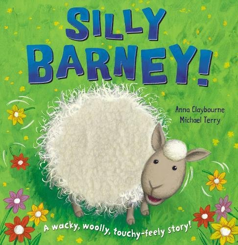 9781848951471: Silly Barney!. Anna Claybourne & Michael Terry